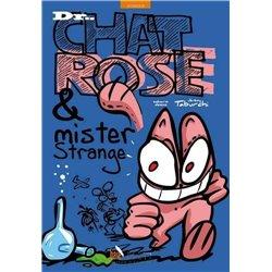 CHAT ROSE (LE) - DR. CHAT ROSE & MISTER STRANGE