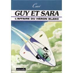 GUY ET SARA - 1 - L'AFFAIRE DU HÉRON BLANC
