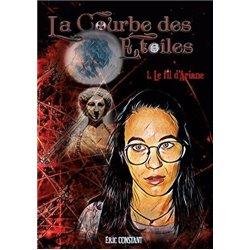 LA COURBE DES ÉTOILES - 1-LE FIL D'ARIANE