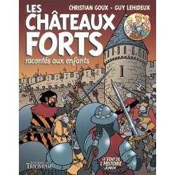 LES CHÂTEAUX FORTS RACONTÉS...