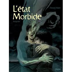 L'ÉTAT MORBIDE - INTÉGRALE