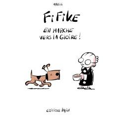 FIFIKE T02 - EN MARCHE VERS...
