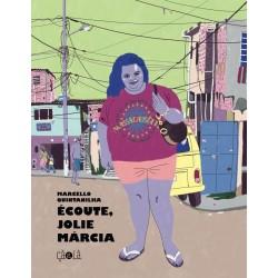 ÉCOUTE, JOLIE MÁRCIA