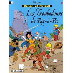 JOHAN ET PIRLOUIT - 15 - LES TROUBADOURS DE ROC-À-PIC