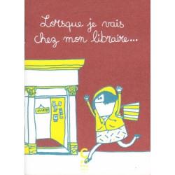 LORSQUE - LORSQUE JE VAIS CHEZ MON LIBRAIRE ...