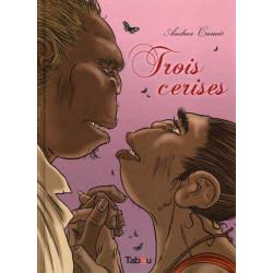 TROIS CERISES - 1 - TROIS CERISES