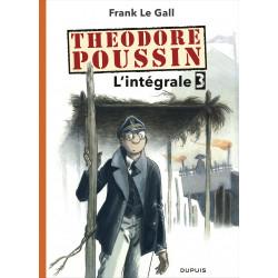 THÉODORE POUSSIN - L'INTÉGRALE 3