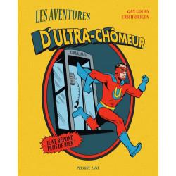 LES AVENTURES D'ULTRA-CHÔMEUR