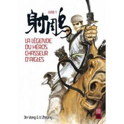 LA LEGENDE DU HEROS CHASSEUR D'AIGLES - T1