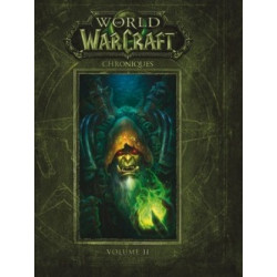 WORLD OF WARCRAFT CHRONIQUE - VOLUME 2