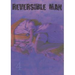 REVERSIBLE MAN - 4 - VOLUME 4