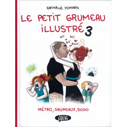 PETIT GRUMEAU ILLUSTRÉ (LE) - 3 - MÉTRO, GRUMEAUX, DODO
