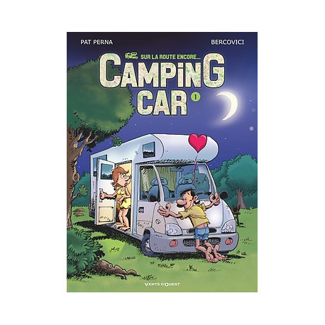 CAMPING CAR - TOME 1