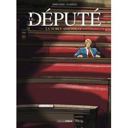 LE DEPUTE - 1 - LA NOBLE ASSEMBLEE