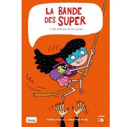 LA BANDE DES SUPERS - 2 - MA MÈRE EST PERDUE DANS LE TEMPS