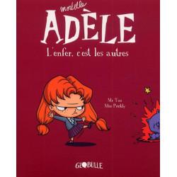 MORTELLE ADÈLE - 1 - TOUT CA FINIRA MAL