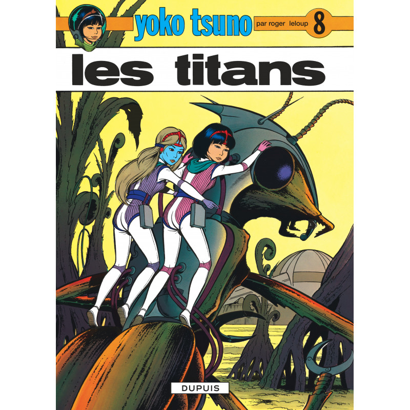 YOKO TSUNO - 8 - LES TITANS