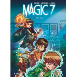 MAGIC 7 - 1 - JAMAIS SEULS