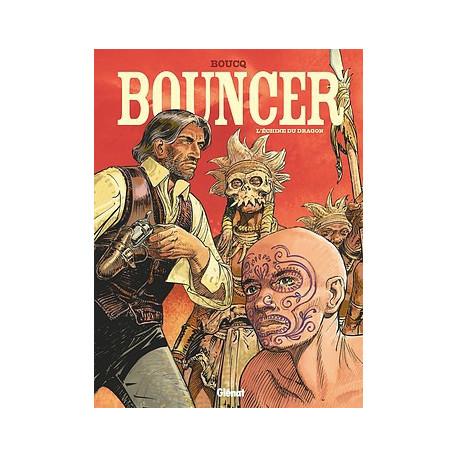 BOUNCER - 11 - L'ECHINE DU DRAGON