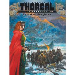 THORGAL (LES MONDES DE) - LA JEUNESSE DE THORGAL - 6 - LE DRAKKAR DES GLACES