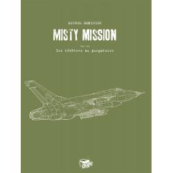 MISTY MISSION - T3 - GRAND FORMAT LIMITÉ - NUMÉROTÉ SIGNÉ