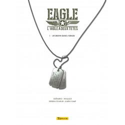 EAGLE, L'AIGLE À DEUX TÊTES - 1 - UN DESTIN DANS L'ORAGE