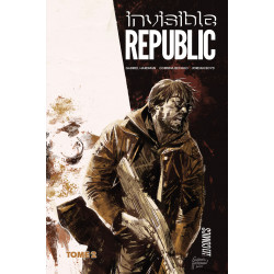 INVISIBLE REPUBLIC - TOME 2