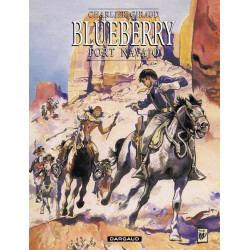 BLUEBERRY - TOME 1 - FORT NAVAJO