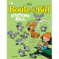 BOULE ET BILL - TOME 4 - SYSTÈME BILL