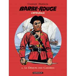 BARBE-ROUGE (L'INTÉGRALE - NOUVELLE ÉDITION) - 1 - LE DÉMON DES CARAÏBES