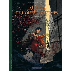 QUÊTE DE L'OISEAU DU TEMPS (LA) - 6 - LE GRIMOIRE DES DIEUX