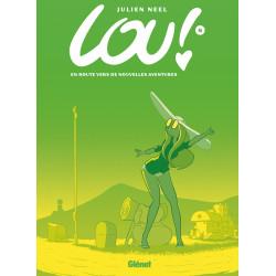 LOU ! (NEEL) - 8 - EN ROUTE VERS DE NOUVELLES AVENTURES