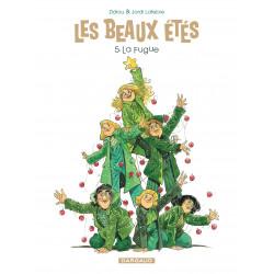 BEAUX ÉTÉS (LES) - 5 - LA FUGUE