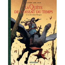 QUÊTE DE L'OISEAU DU TEMPS (LA) - 8 - LE CHEVALIER BRAGON
