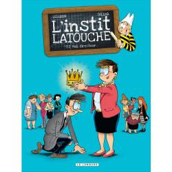 INSTIT LATOUCHE (L') - TOME 2 MOI, DIRECTEUR...