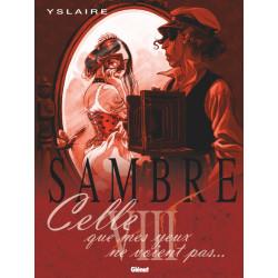 SAMBRE - 8 - CELLE QUE MES YEUX NE VOIENT PAS