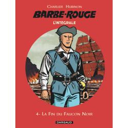 BARBE-ROUGE (L'INTÉGRALE - NOUVELLE ÉDITION) - 4 - LA FIN DU FAUCON NOIR