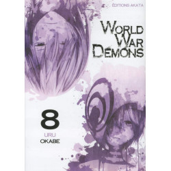 WORLD WAR DEMONS - TOME 8
