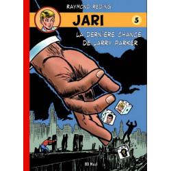 JARI (BD MUST) - 5 - LA DERNIÈRE CHANCE DE LARRY PARKER