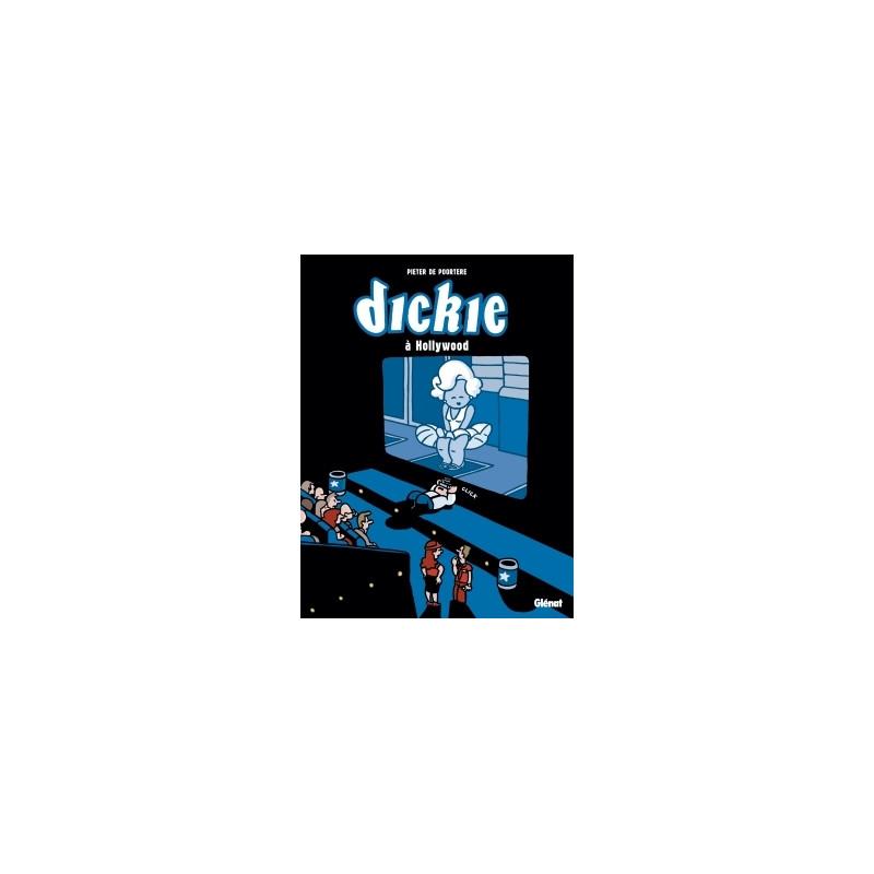 DICKIE - 5 - DICKIE À HOLLYWOOD