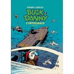 BUCK DANNY (L'INTÉGRALE) - TOME 6 (1956-1958)