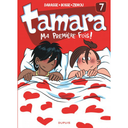 TAMARA - 7 - MA PREMIÈRE FOIS !
