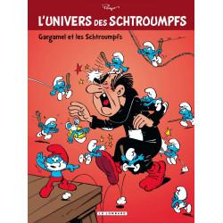 SCHTROUMPFS (L'UNIVERS DES) - 1 - GARGAMEL ET LES SCHTROUMPFS