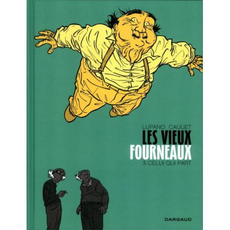 VIEUX FOURNEAUX (LES) - 3 - CELUI QUI PART