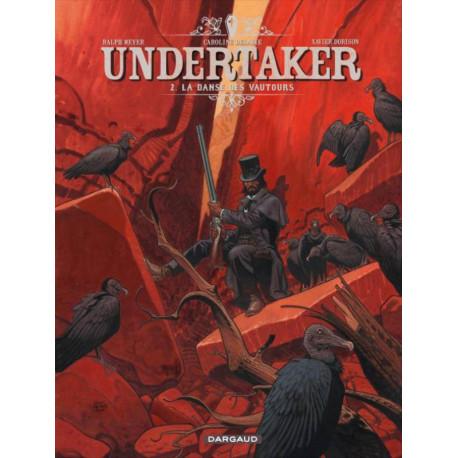 UNDERTAKER - 2 - LA DANSE DES VAUTOURS