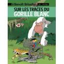 BENOÎT BRISEFER - 14 - SUR LES TRACES DU GORILLE BLANC