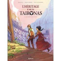 HÉRITAGE DES TAIRONAS (L') - 1 - MONDE NOUVEAU