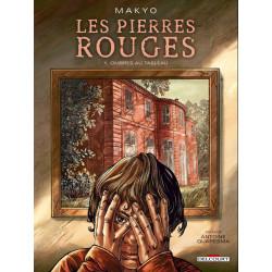 PIERRES ROUGES (LES) - 1 - OMBRES AU TABLEAU