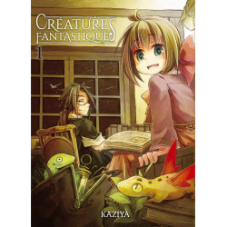 CRÉATURES FANTASTIQUES - 1 - VOLUME 1