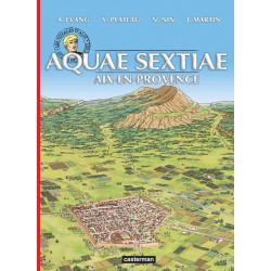 ALIX (LES VOYAGES D') - 34 - AQUAE-SEXTIAE (AIX-EN-PROVENCE)